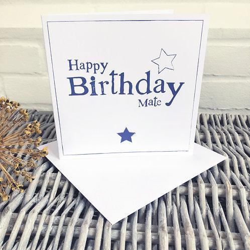 Happy Birthday Mate (Male, friendship)