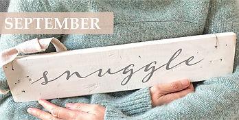 THEME_Sept snuggle sign.jpg
