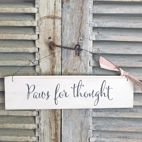 Hand painted wood sign - Paws for thought