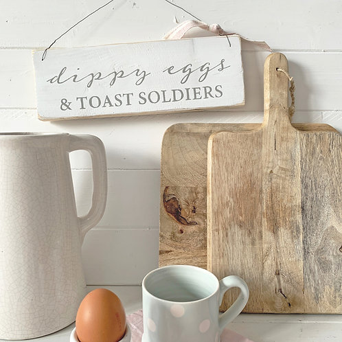 Kitchen sign - dippy eggs & toast soldiers