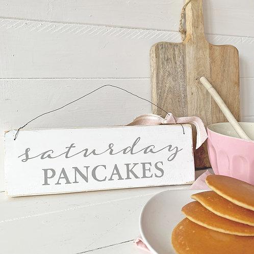 Kitchen sign - Saturday pancakes