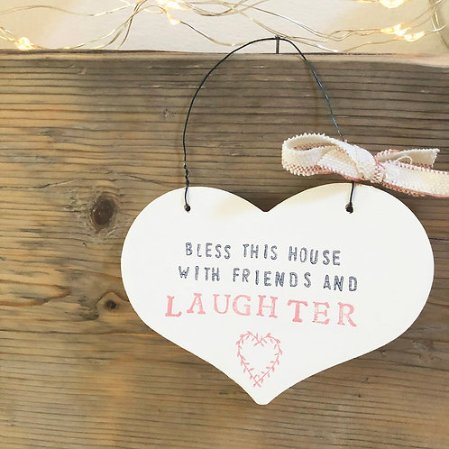Hanging heart wood sign - Bless this house with friends and laughter
