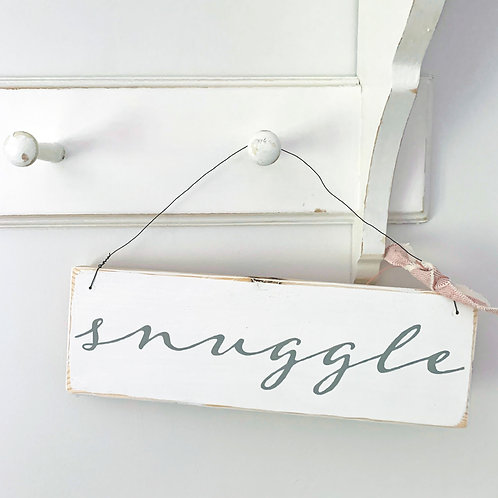 Snuggle sign - hand painted home accessory