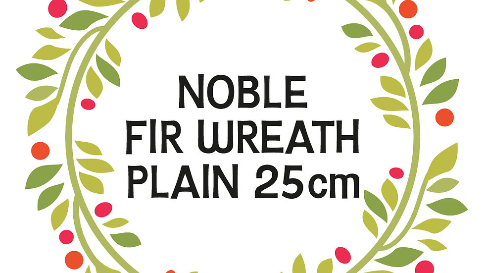 Noble  Fir Wreath  Plain 25cm