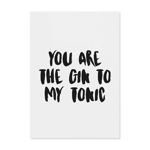 "Postkarte ""gin to my tonic"""
