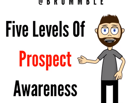 The FIVE levels of prospect awareness! GO!⁣