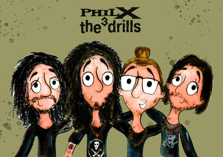 PhilX & The Drills