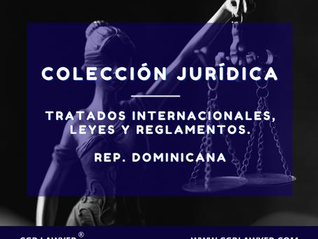 COLECCIÓN DE LEYES Y NORMATIVAS DOMINICANAS