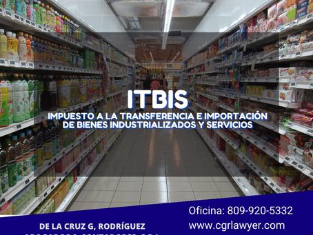 IMPUESTO A LOS BIENES INDUSTRIALIZADOS Y SERVICIOS (ITBIS) EN REP. DOMINICANA