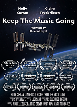 """Poster for """"Keep the Music Going,"""" an award winning short film by Steven Hayet starring Holly Curran and Claire Frederiksen"""