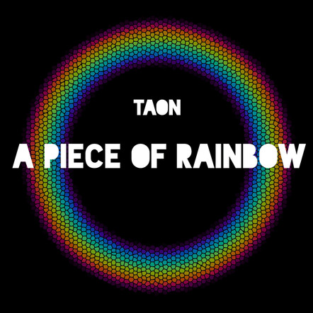 TAON / A Piece Of Rainbow