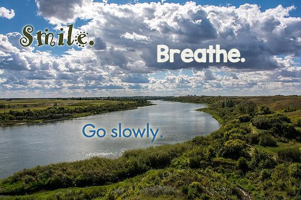 Smile breathe go slowly fryc.jpg