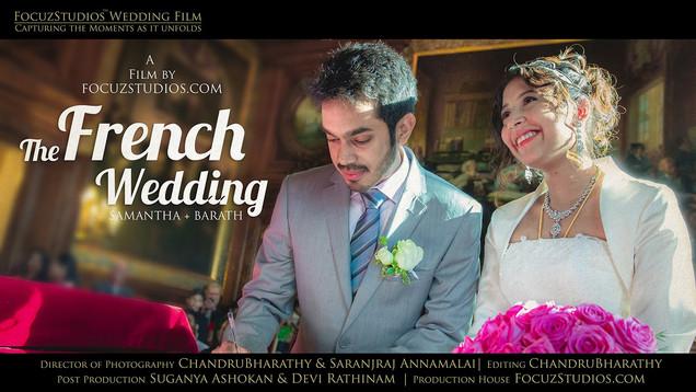 French Wedding Film at Paris, France by FocuzStudios.com | SAMANTHA + BARATH