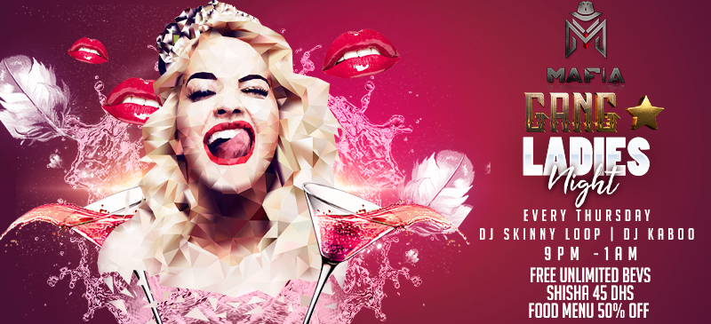 Mafia Club Dubai is launching its ladies night and starting from this Thursday