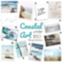 Coartal prints for under $50.00 each!