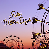 Copy of Copy of Pure Water Days.png