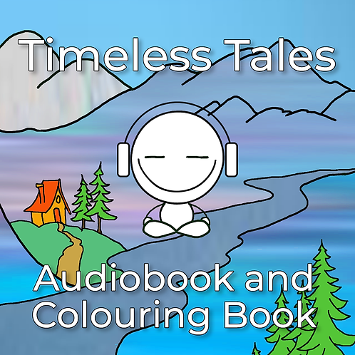 Timeless Tales audiobook with a printable colouring book.