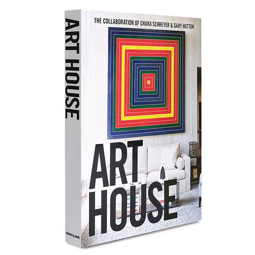 Art House the Collaboration of Chara Schreyer & Gary Hutton