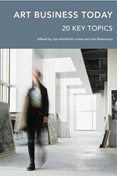 Art Business Today: 20 Key Topics.