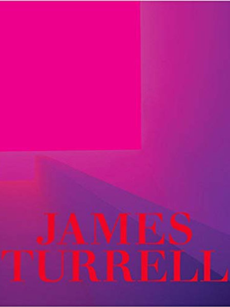James Turrell: Seeing Yourself See: A Retrospective