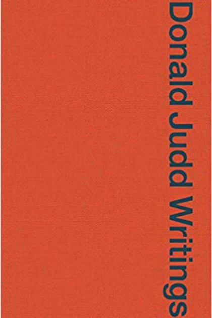 Donald Judd Writings.