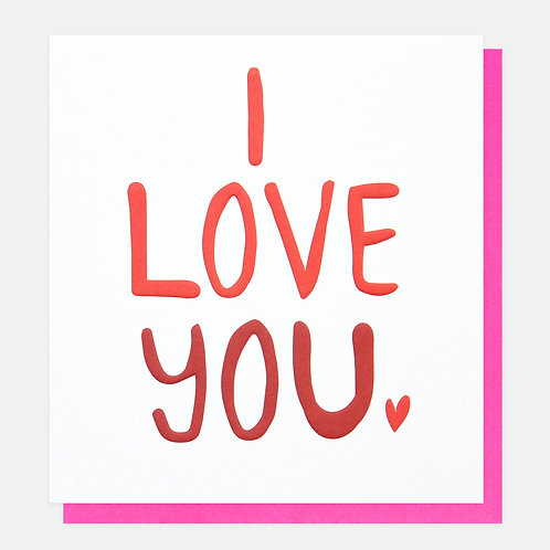 'I Love you' Valentines Card