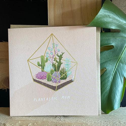 Plantastic Mum Card