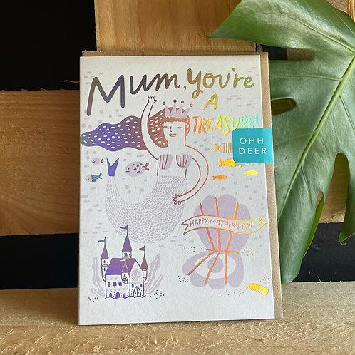 Mum, you're a treasure Card