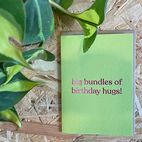 Big Bundles of Birthday Hugs Card