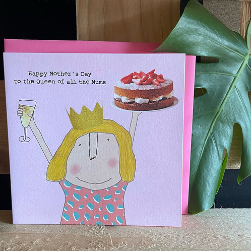 Queen of all the mums Card