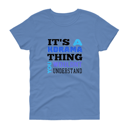 Kdrama Thing (Blue) - Tee