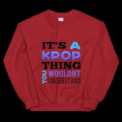 KPop Thing Crew Neck Sweatshirt