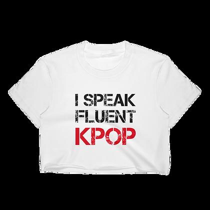 I Speak Fluent KPop - Crop