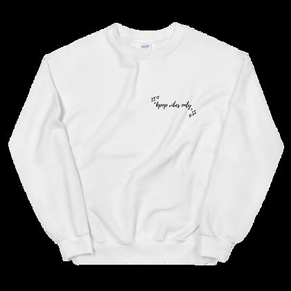 K-Pop Vibes Only Crew Neck Sweatshirt
