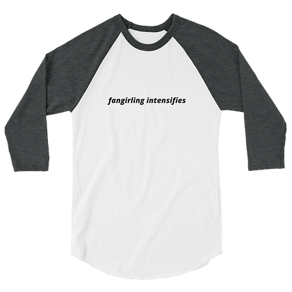 Fangirling Intensifies Unisex Raglan Shirt