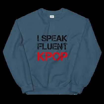 I Speak Fluent K-Pop - Crew Neck Sweatshirt