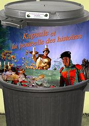 Kapsule et la poubelle des histoires - La compagnie du petit Escargot