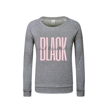 Black is Beautiful Sweatshirt