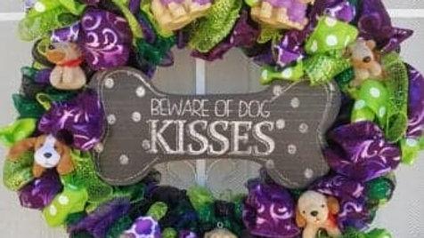 Custom Wreath - Beware of Dog Kisses