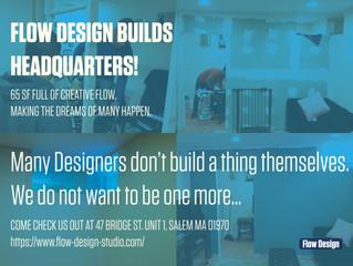 Flow Design Builds Headquarters!
