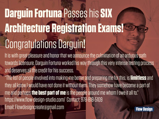 Darguin Fortuna Passes Architecture Registration Exams!