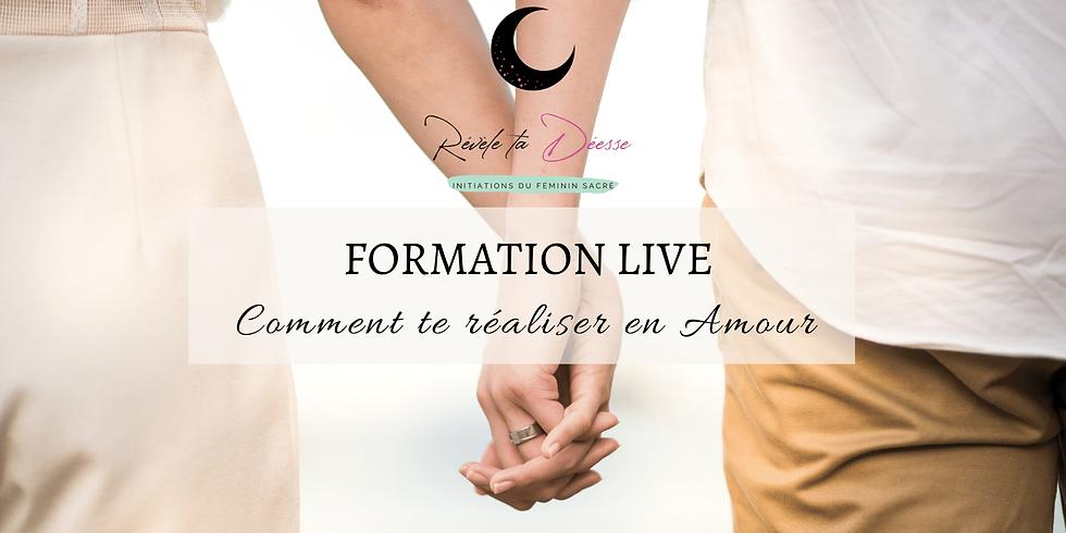 Comment te réaliser en Amour ? Une formation en LIVE réservée aux femmes en 4 semaines  !