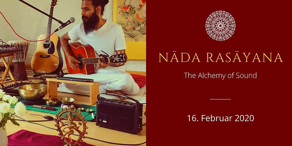 Nāda Rasāyana - The Alchemy of Sound