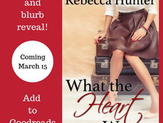 Cover Reveal: What the Heart Wants