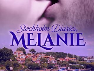Stockholm Diaries, Melanie Release!
