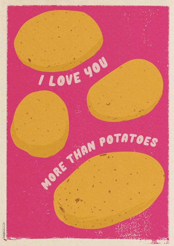 I Love You More Than Potatoes