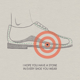 Stone In Every Shoe