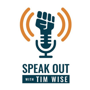 Speak Out, with Tim Wise