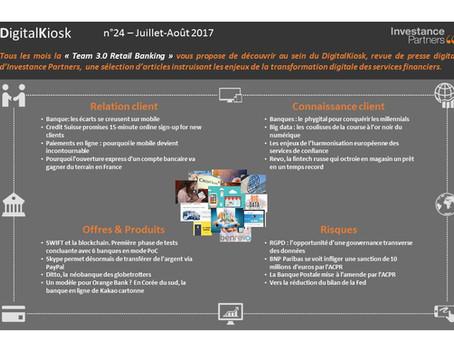 DigitalKiosk n°24 - Newsletter Digital & Distribution Juillet-Août 2017