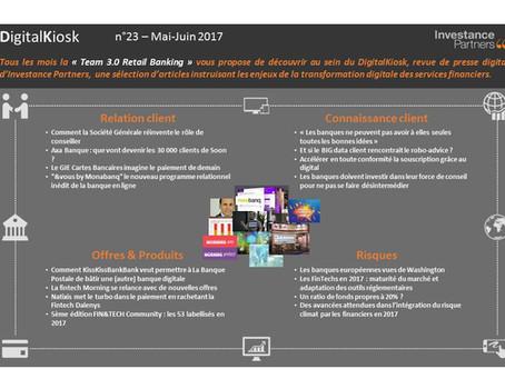 DigitalKiosk n°23 - Newsletter Digital & Distribution Mai-Juin 2017